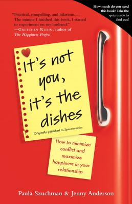 It's Not You, It's the Dishes By Szuchman, Paula/ Anderson, Jenny